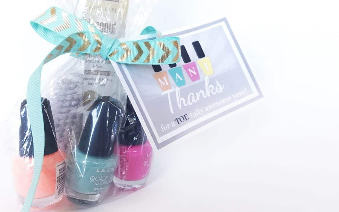 Mani Thanks Teacher Appreciation Gift | Free Printable